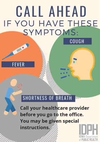If you have a cough, fever, or shortness of breath call the clinic at 844-474-4321 before coming in.